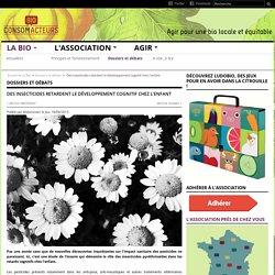 Des insecticides retardent le développement cognitif chez l'enfant