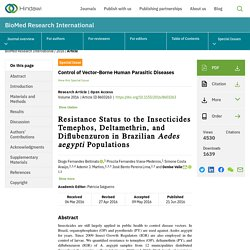 BioMed Research International Volume 2016 (2016), Resistance Status to the Insecticides Temephos, Deltamethrin, and Diflubenzuron in Brazilian Aedes aegypti Populations