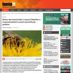 Retour des insecticides « tueurs d'abeilles » : le gouvernement a ouvert une boîte de pandore par Sophie Chapelle 31 août 2020