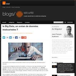 le Big Data, un océan de données insécurisées