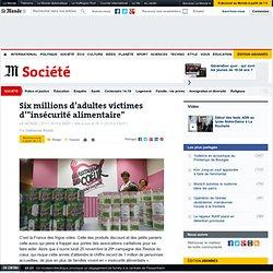 """Six millions d'adultes victimes d'""""insécurité alimentaire"""""""