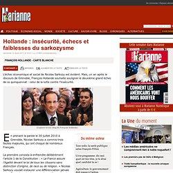 Hollande : insécurité, échecs et faiblesses du sarkozysme