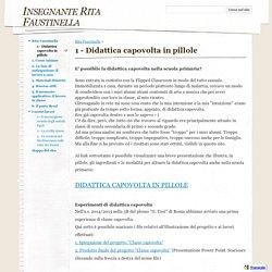 1 - Didattica capovolta in pillole - Insegnante Rita Faustinella