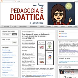 Pedagogia e didattica: Agende per gli insegnanti di scuola primaria e secondaria (classe e sostegno) gratis
