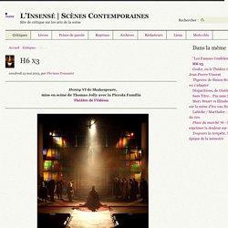L'Insensé - Scènes Contemporaines : H6 x3
