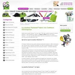 Le nuancier Pantone inséparable de vos Cadeaux d'entreprise - FIP l'Objet PUB