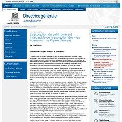 La protection du patrimoine est inséparable de la protection des vies humaines - Le Figaro (France)