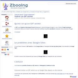 Insérer un GIF animé - Zbooing : Astuces pour Google Sites