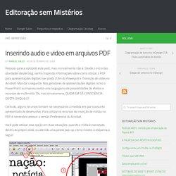 Inserindo audio e video em arquivos PDF