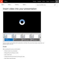 Insert video into your presentation - PowerPoint