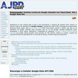 Insertar evento de Google Calendar con Visual Basic .Net y Google Data API Proyecto AjpdSoft