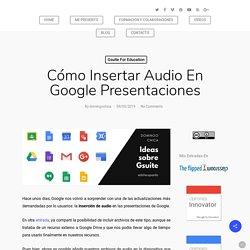 Función de insertar audio en Google Presentaciones