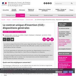 Le contrat unique d'insertion (CUI) : dispositions générales - Contrats aidés