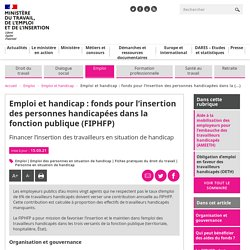 Emploi et handicap : fonds pour l'insertion des personnes handicapées dans la fonction publique (FIPHFP) - Ministère du Travail, de l'Emploi et de l'Insertion