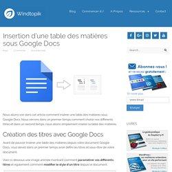Insertion d'une table des matières sous Google Docs — Windtopik