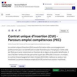 Contrat unique d'insertion (CUI) - Parcours emploi compétences (PEC)