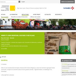 Erdre et Loire Insertion - Couture et recyclage - Fondation VINCI pour la Cité