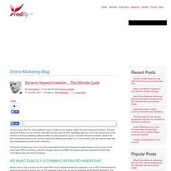 Dynamic Keyword Insertion – The Ultimate Guide - RedFly Search Engine & Internet Marketing Blog