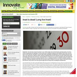 Inset is dead! Long live Inset!