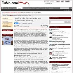 Fishin.com - Tackle List for Inshore and Nearshore Georga Fishing