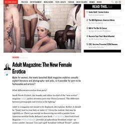 Adult Magazine: The New Female Erotica