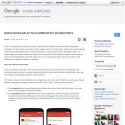 Native Gmail ads arrive in AdWords for all advertisers