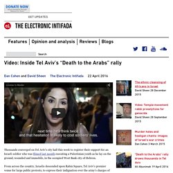 "Inside Tel Aviv's ""Death to the Arabs"" rally"