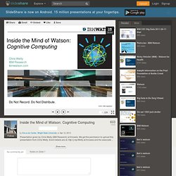 Inside the Mind of Watson: Cognitive Computing