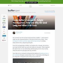 Inside Buffer's Community Delight HQ: How We Send Swag