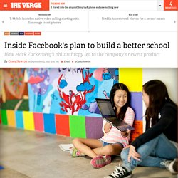 Inside Facebook's plan to build a better school
