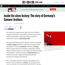 Inside the clone factory: The Samwer brothers' story