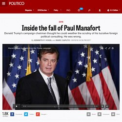 Inside the fall of Paul Manafort