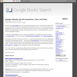 Google eBooks: By the Numbers, Then and Now