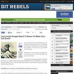Lost Inside Google Wave? 5 Waves To Make Your Life