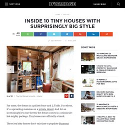 Inside 10 Tiny Houses With Surprisingly Big Style -