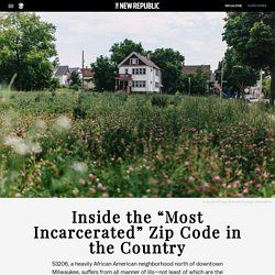 """Inside the """"Most Incarcerated"""" Zip Code in the Country"""