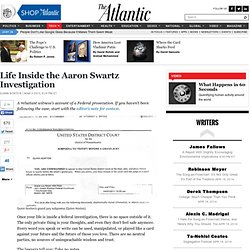Life Inside the Aaron Swartz Investigation - Quinn Norton