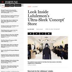Look Inside Lululemon's Ultra-Sleek 'Concept' Store