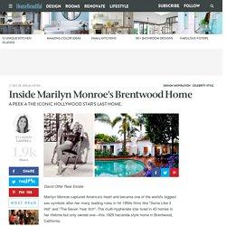 Inside Marilyn Monroe's Brentwood Home - Marilyn Monroe's Last Home