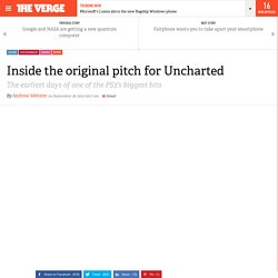 Inside the original pitch for Uncharted