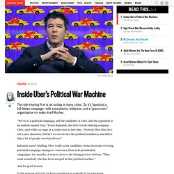 Inside Uber's Political War Machine