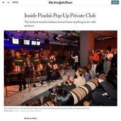 Inside Prada's Pop-Up Private Club