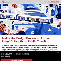 Inside the Design Process to Protect People's Health on Public Transit