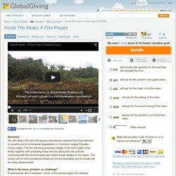 Inside the Atrato: a Film Project - GlobalGiving