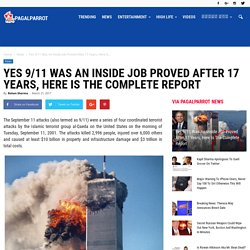 Yes 9/11 Was An Inside Job Proved After 17 Years, Here Is The Complete Report