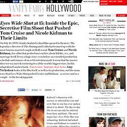 Eyes Wide Shut at 15: Inside the Epic, Secretive Film Shoot that Pushe