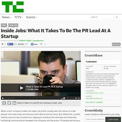Inside Jobs: What It Takes To Be The PR Lead At A Startup