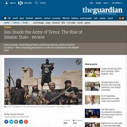 Isis: Inside the Army of Terror; The Rise of Islamic State – review