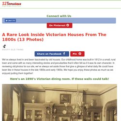 A Rare Look Inside Victorian Houses From The 1800s (13 Photos) – 12 Tomatoes