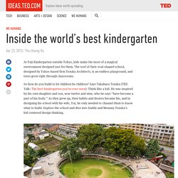 Inside the world's best kindergarten